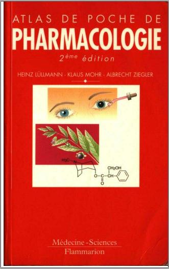 Livre : Atlas de poche de pharmacologie - Heinz Lüllmann PDF