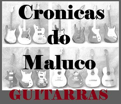 http://cronicasdomaluco.blogspot.com.br/2015/08/guitarras-e-instrumentos.html