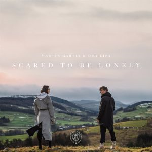 Scared to Be Lonely - Martin Garrix, Dua Lipa