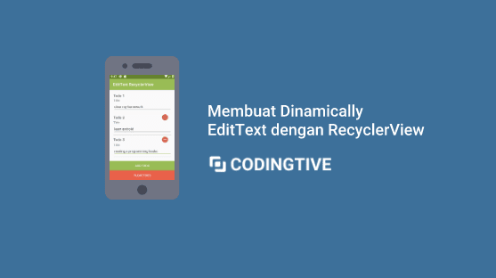Membuat Dinamically EditText dengan RecyclerView