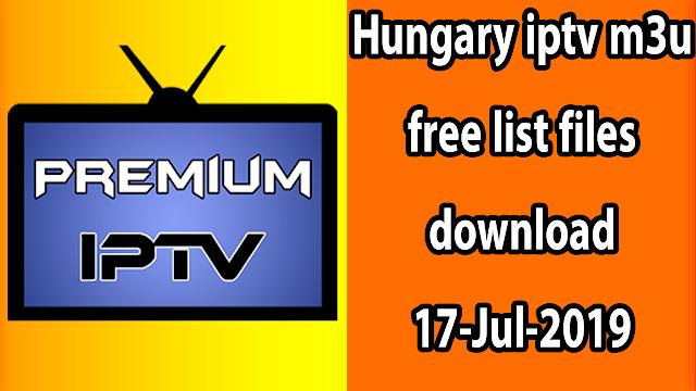 Hungary iptv m3u free list files download 17-Jul-2019
