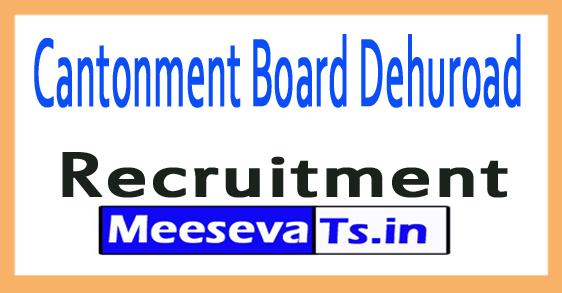 Cantonment Board Dehuroad Recruitment
