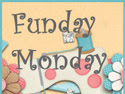 Funday Monday Linky Party 6!
