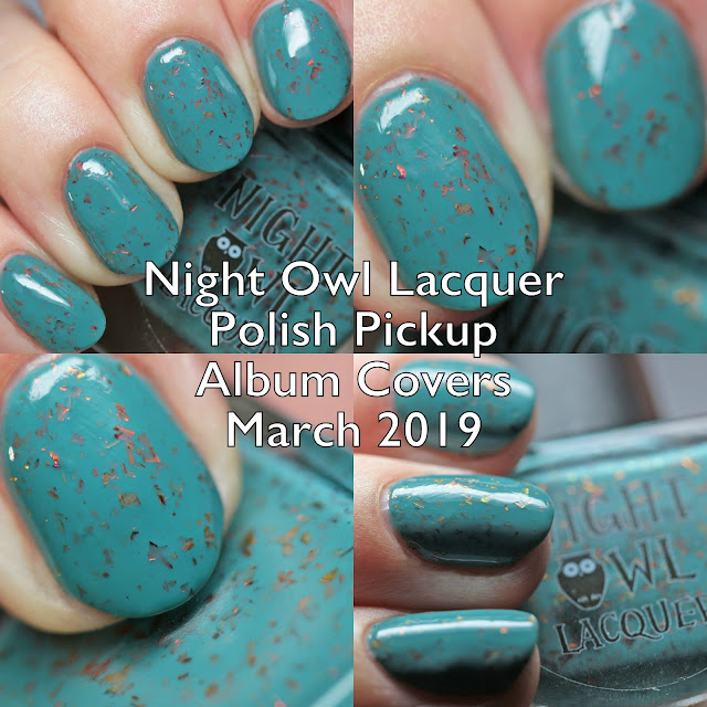 Night Owl Lacquer Polish Pickup Album Covers March 2019