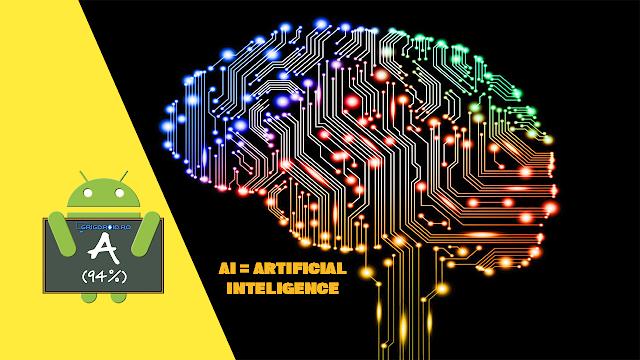 Ce înseamnă AI - Inteligența Artificială în contextul telefoanelor mobile Android și la ce poate fi folosită