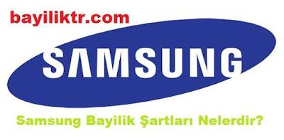 Samsung Bayilik Şartları