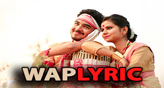 Assamese Bihu Songs Lyrics