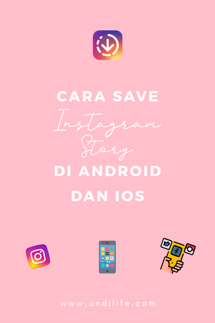 Cara Save Instagram Story di Android dan iOS
