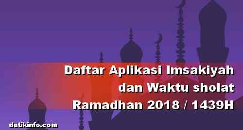 Aplikasi Jadwal imsakiyah dan puasa 2018 lengkap terbaik