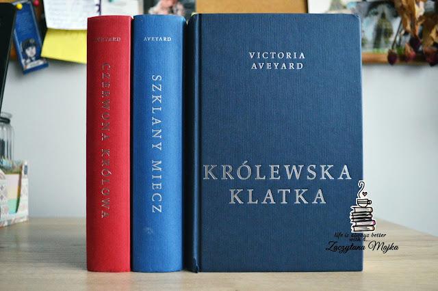 """Wkrótce ogień ogarnie wszystko – recenzja książki #222 – Victoria Aveyard """"Królewska klatka"""""""