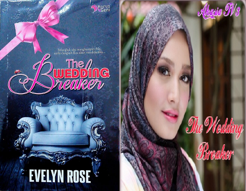 Sinopsis Penuh Drama The Wedding Breaker Slot Akasia TV3