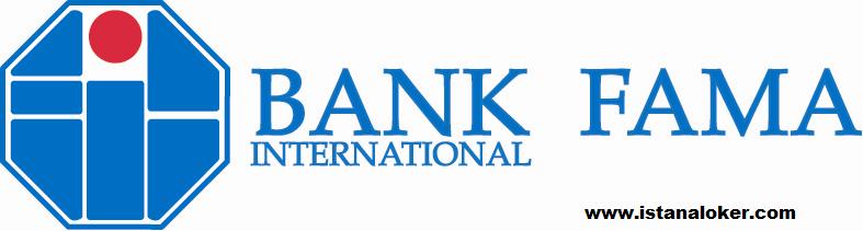 Rekrutmen Pegawai Bank Fama Internasional