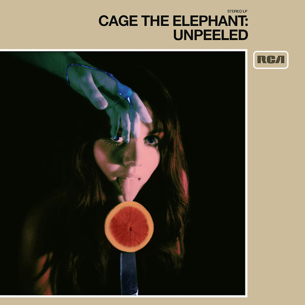 Cage the Elephant - Unpeeled Cover