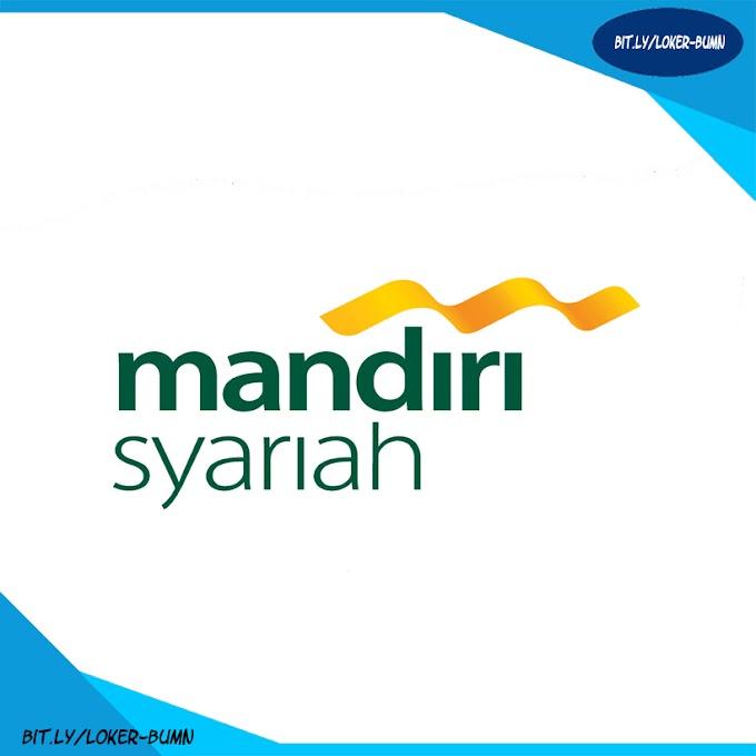Rekrutmen Lowongan Kerja PT Bank Syariah Mandiri