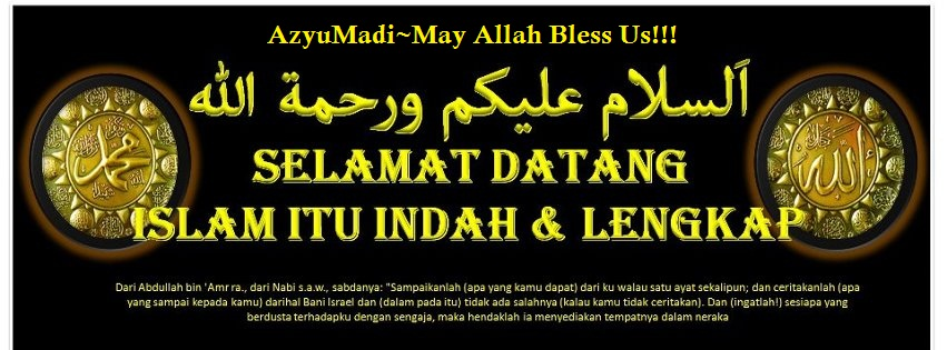 AzyuMadi~May Allah Bless Us!!!aamiin...