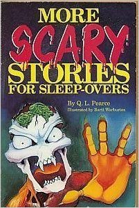 https://www.amazon.com/More-Scary-Stories-Sleep-Overs-Pearce/dp/0843134518/ref=pd_sim_14_1?_encoding=UTF8&psc=1&refRID=YP7H4FFBZCQJJ7974C67