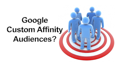 custom affinity audiences google