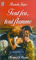 http://lachroniquedespassions.blogspot.fr/2014/07/tout-feu-tout-flamme-brenda-joyce.html