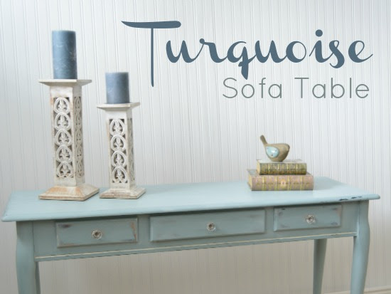 Turquoise Sofa Table Makeover