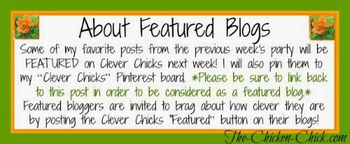 About Featured Blogs The Clever Chicks Blog Hop at The-Chicken-Chick.com