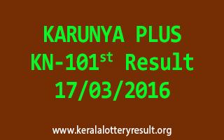 KARUNYA PLUS KN 101 Lottery Result 17-3-2016