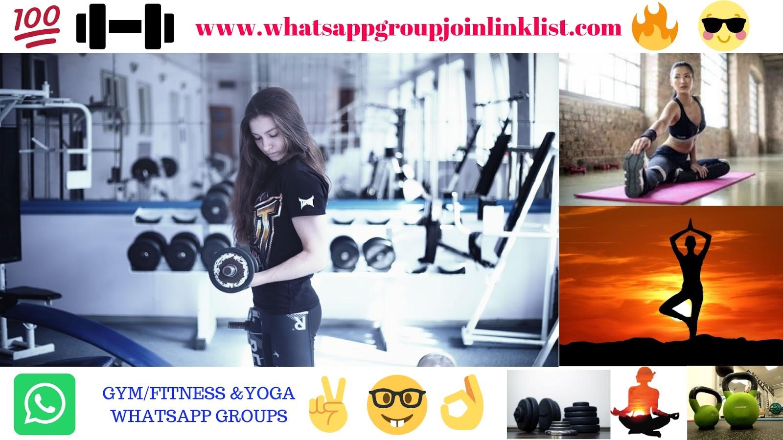 GYM/Fitness&Yoga WhatsApp Group Join Link List:[Health
