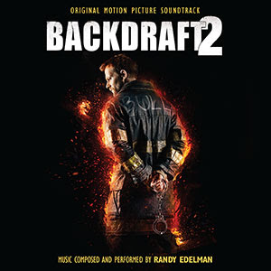 backdraft 2 soundtrack