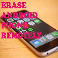 how to erase android phone remotely