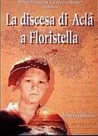 La discesa di Aclà a Floristella (1992)