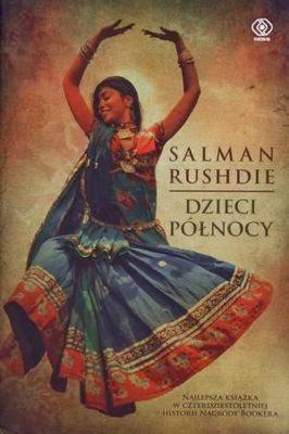 """Rushdie Salman, """"Dzieci północy"""", Okres ochronny na czarownice, Carmaniola"""