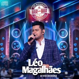Léo Magalhães (2016) De Bar Em Bar: Ao Vivo Em Goiânia