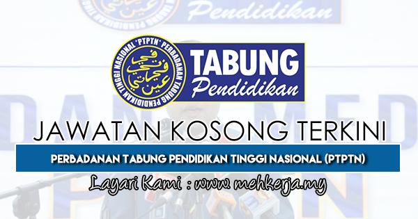 Jawatan Kosong Terkini 2018 di Perbadanan Tabung Pendidikan Tinggi Nasional (PTPTN)