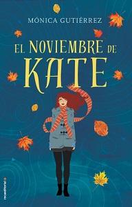 Portada de El noviembre de Kate, de Mónica Gutiérrez