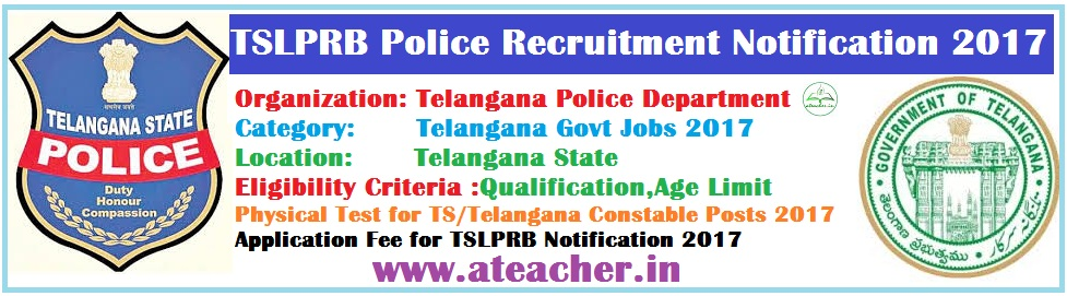 TSLPRB Police Recruitment Notification 2017