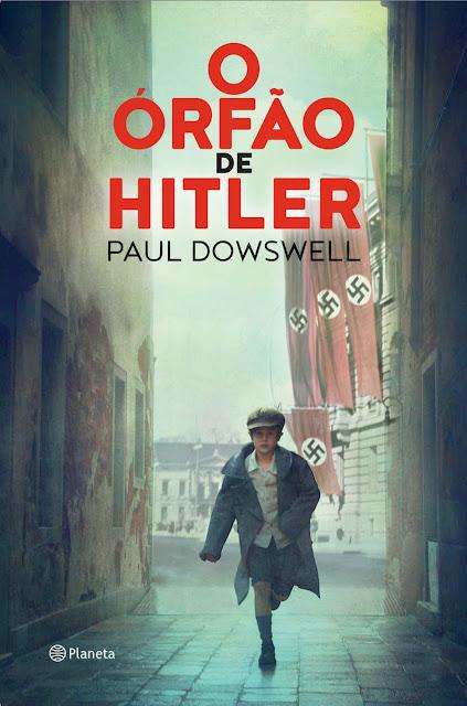 O órfão de Hitler Edição 2 - Paul Dowswell
