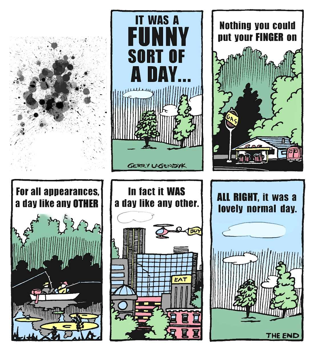 Stranger Than Truth, a funny day cartoon