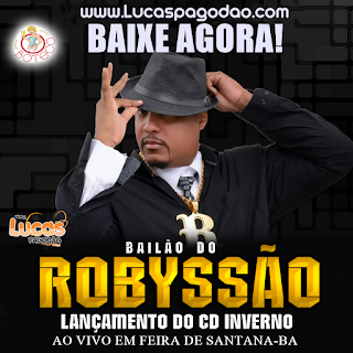BAILÃO DO ROBYSSÃO - AO VIVO NO BOTECO - FEIRA DE SANTANA - BA - 2017