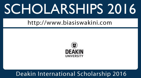 Deakin International Scholarship 2016