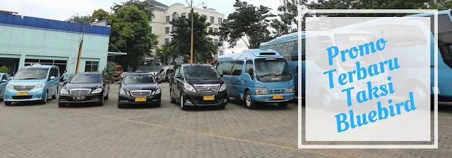 Promo Terbaru Taxi Blue Bird