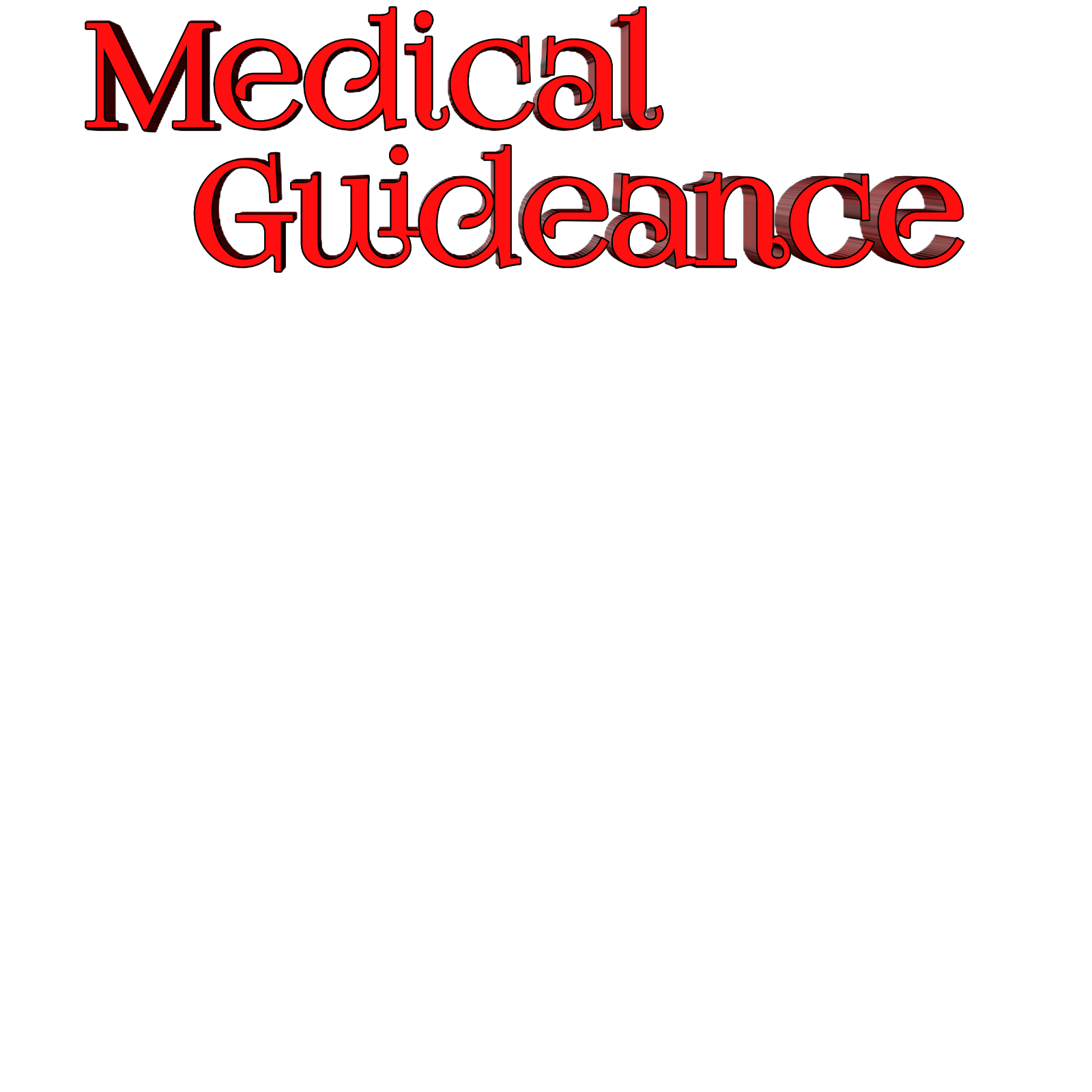 Medical Guideance
