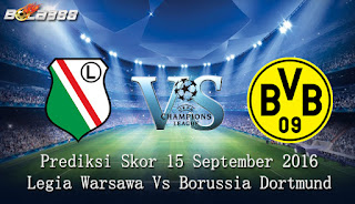 Agen 998bet Terpercaya - Prediksi Skor Legia Warsawa Vs Borussia Dortmund 15 September 2016