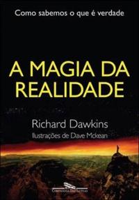 A MAGIA DA REALIDADE 1330817342B - Os 10 melhores livros para ateus e agnósticos