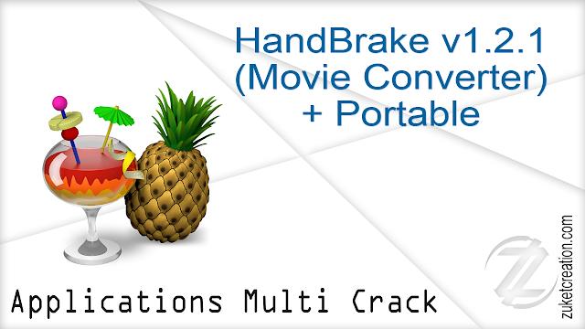 HandBrake v1.2.1 (Movie Converter) + Portable