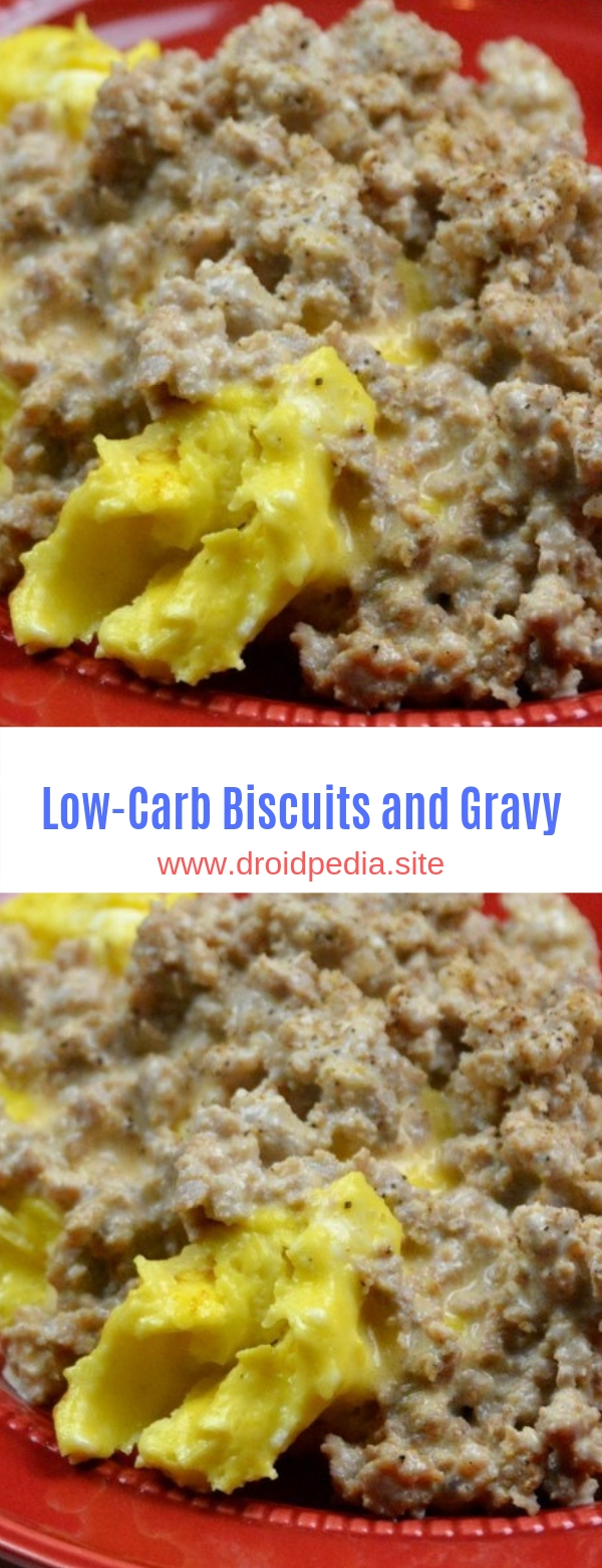 Low-Carb Biscuits and Gravy