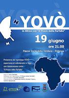 """MERCOLEDÌ 19 GIUGNO 2013 """"Yovò - In Africa con Il Pozzo della Farfalla"""