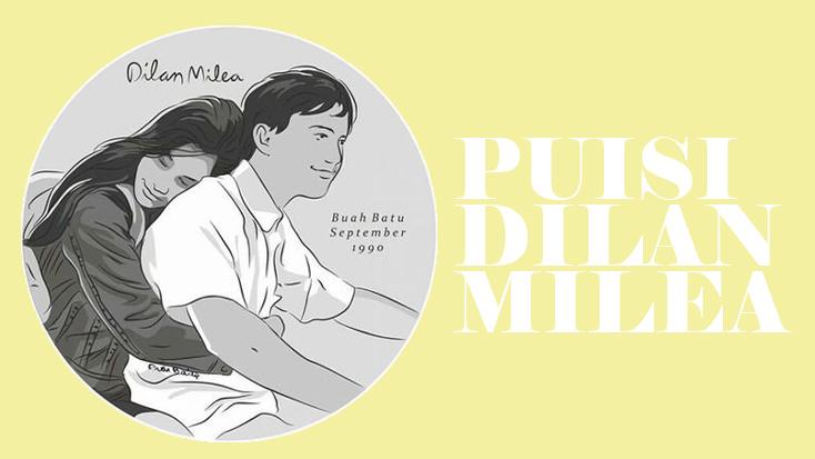 Kumpulan Puisi Dilan Untuk Milea