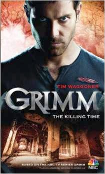 http://www.amazon.com/Grimm-Killing-Time-Tim-Waggoner/dp/1781166587/ref=la_B001JP0XFM_1_1?s=books&ie=UTF8&qid=1395633512&sr=1-1