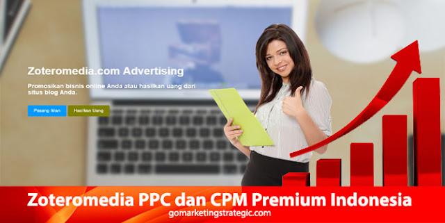Zoteromedia PPC dan CPM Premium Indonesia