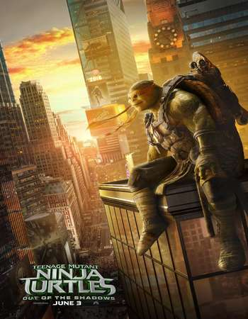 Poster Of Teenage Mutant Ninja Turtles Out of the Shadows 2016 English 700MB Cam Free Download Watch Online Worldfree4u