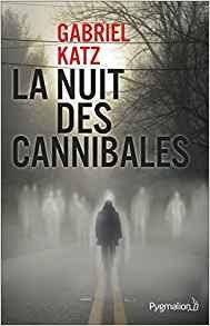 http://lesreinesdelanuit.blogspot.com/2017/05/la-nuit-des-cannibales-de-gabriel-katz.html